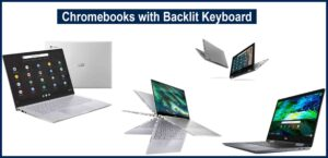 Chromebooks with Backlit Keyboard