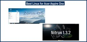 Best Linux for Acer Aspire One