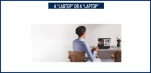 A labtop or a laptop