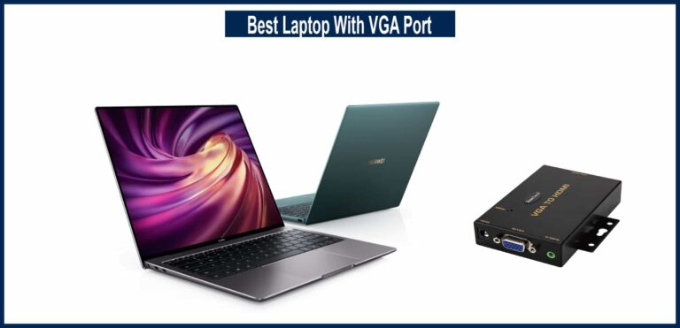 Best Laptop With VGA Port