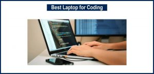 Best Laptop for Coding