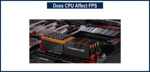 Does CPU Affect FPS